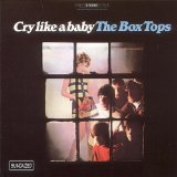 Cry Like A Baby sheet music by The Box Tops