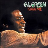 Al Green: Here I Am, Come And Take Me