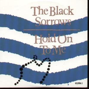 The Black Sorrows Chained To The Wheel cover art