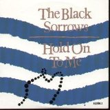 The Black Sorrows:Chained To The Wheel