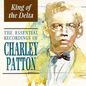 Charley Patton Shake It And Break It (But Don't Let It Fall Mama) cover art