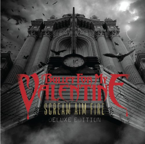 Bullet for My Valentine Scream Aim Fire cover art
