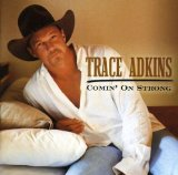 Trace Adkins:Rough & Ready