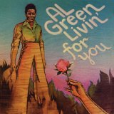 Al Green:Living For You