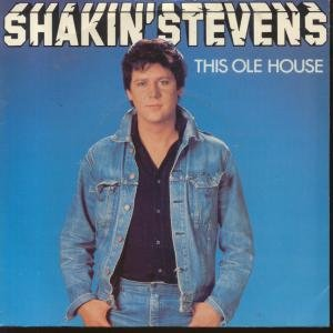 Shakin' Stevens This Ole House cover art