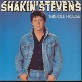 This Ole House sheet music by Shakin' Stevens