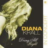 I Was Doing All Right sheet music by Diana Krall