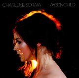 Charlene Soraia: Wherever You Will Go