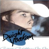 Guitars, Cadillacs sheet music by Dwight Yoakam