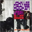 John Lee Hooker Think Twice Before You Go cover art