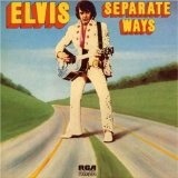 Separate Ways sheet music by Elvis Presley