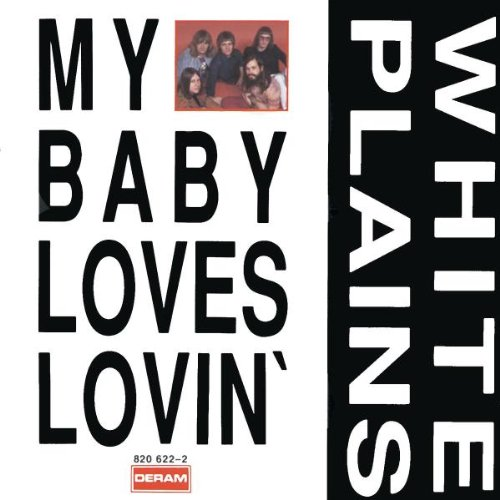 White Plains My Baby Loves Lovin' cover art