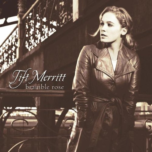 Tift Merritt Bramble Rose cover art