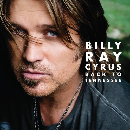 Billy Ray Cyrus Back To Tennessee cover art