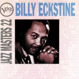 Billy Eckstine:My Foolish Heart