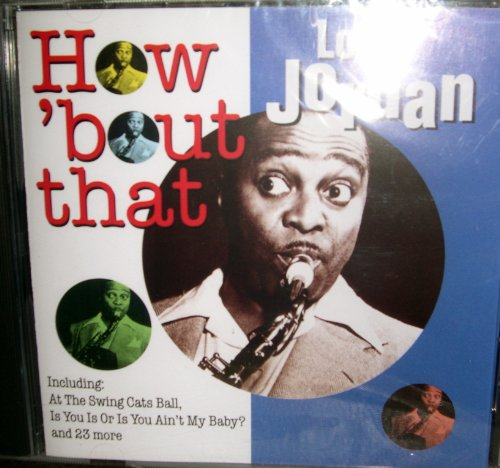 Louis Jordan Is You Is, Or Is You Ain't (Ma' Baby) cover art