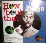 Louis Jordan:Is You Is, Or Is You Ain't (Ma' Baby)