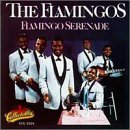 The Flamingos:I Only Have Eyes For You