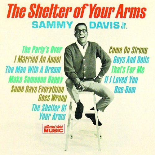Sammy Davis Jr. The Shelter Of Your Arms cover art