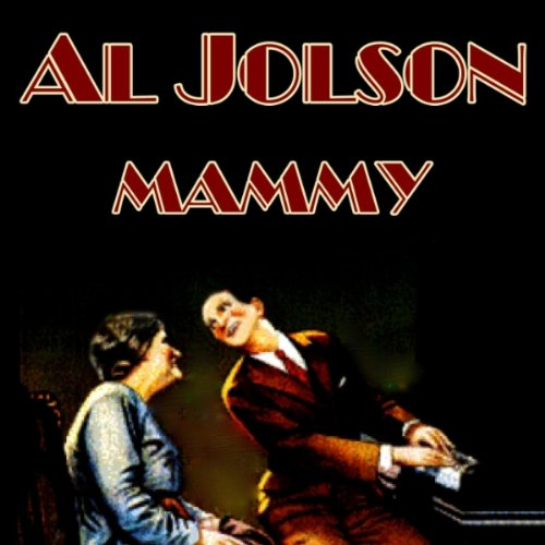 Al Jolson My Mammy (from The Jazz Singer) cover art