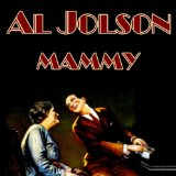 My Mammy (from The Jazz Singer) sheet music by Al Jolson