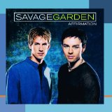 Savage Garden:I Knew I Loved You