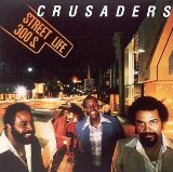 The Crusaders:Street Life