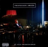 At Your Inconvenience sheet music by Professor Green