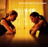 Without You I'm Nothing sheet music by Placebo