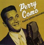 Papa Loves Mambo (from Ocean's Eleven) sheet music by Perry Como