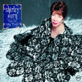 The Best Is Yet To Come sheet music by Shirley Horn