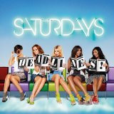 The Saturdays:Higher