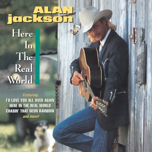 Alan Jackson Here In The Real World cover art