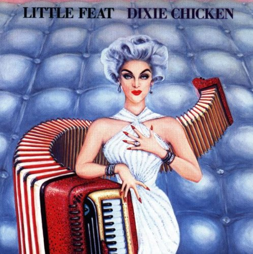 Little Feat Dixie Chicken cover art