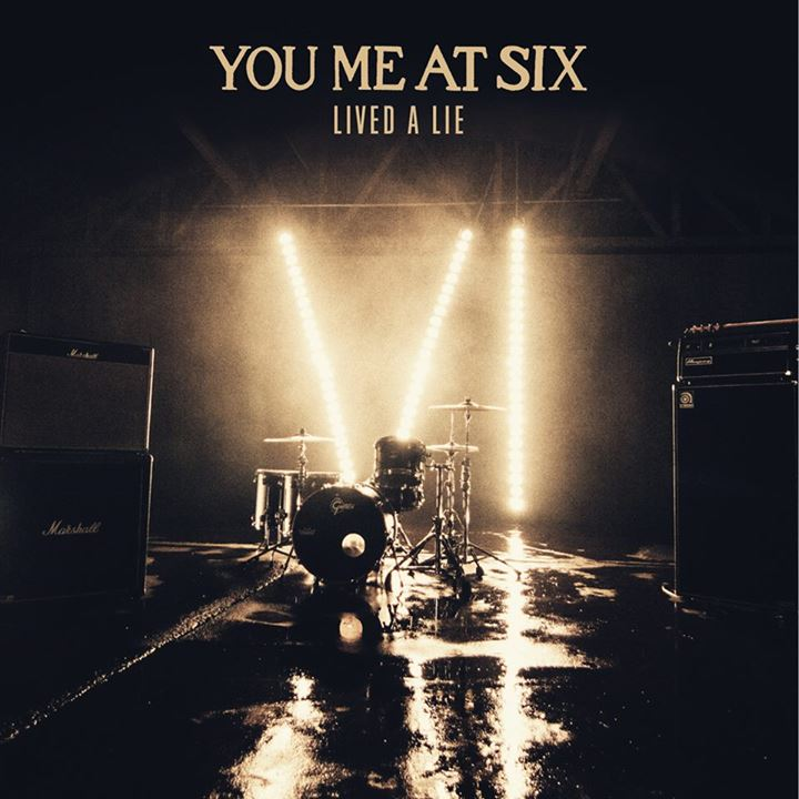 You Me At Six Lived A Lie cover art