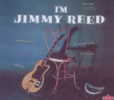 Jimmy Reed:Honest I Do