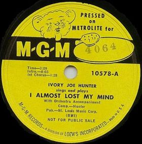 Ivory Joe Hunter I Almost Lost My Mind cover art