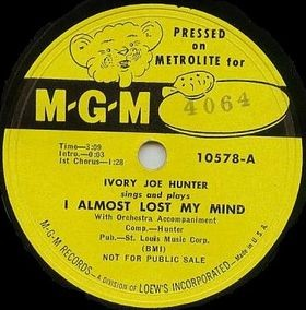 I Almost Lost My Mind sheet music by Ivory Joe Hunter
