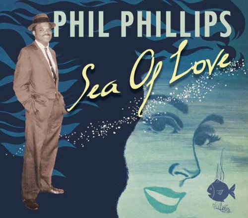 Phil Phillips Sea Of Love cover art