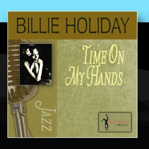 Billie Holiday Time On My Hands cover art