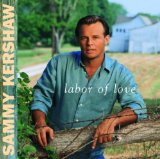 Love Of My Life sheet music by Sammy Kershaw