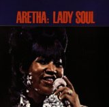Aretha Franklin:(You Make Me Feel Like) A Natural Woman