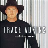 Trace Adkins:Chrome