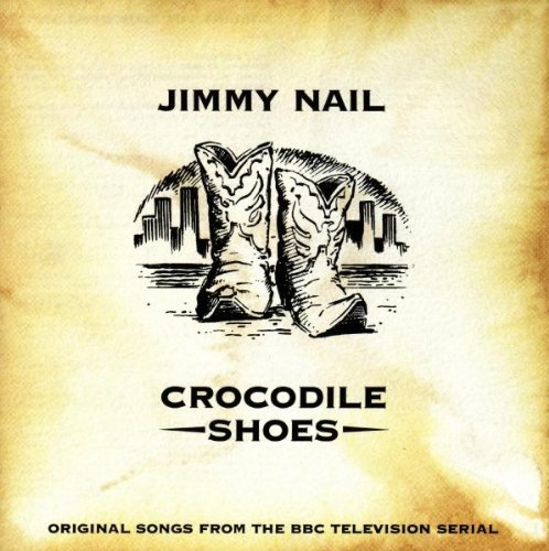 Jimmy Nail Crocodile Shoes cover art