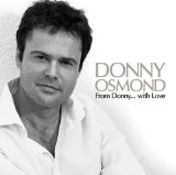 Donny Osmond:Whenever You're In Trouble