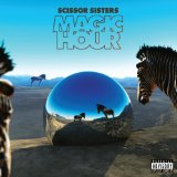 Scissor Sisters:Baby Come Home