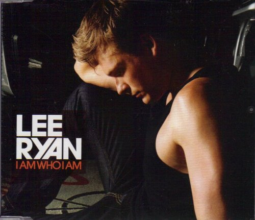Lee Ryan I Am Who I Am cover art