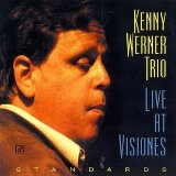 Kenny Werner:There Will Never Be Another You