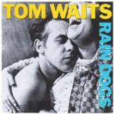 Rain Dogs sheet music by Tom Waits