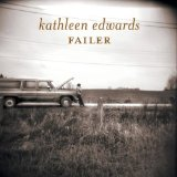Kathleen Edwards:One More The Song The Radio Won't Like